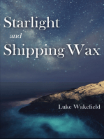Starlight and Shipping Wax