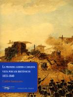 La primera guerra carlista vista por los británicos, 1833-1840