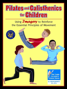 Pilates and Calisthenics for Children: Using Imagery to Reinforce the Essential Principles of Movement