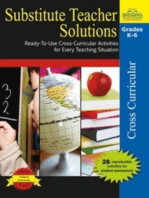 Substitute Teacher Solutions: Ready-To-Use Cross-Curricular Activities for Every Teaching Situation