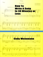 How to Write a Song in 30 Minutes or Less