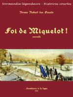 Foi de Miquelot !