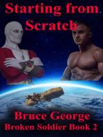 Starting from Scratch (Broken Soldier book 2)