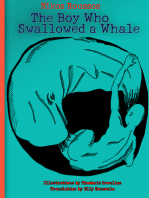 The Boy Who Swallowed A Whale