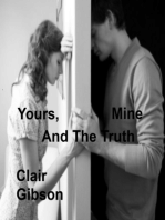 Yours, Mine And The Truth