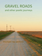 Gravel Roads and Other Journeys