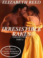 Irresistible Rakes Collection Part 2
