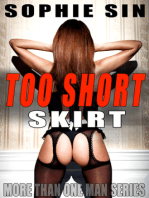 Too Short Skirt (More Than One Man Series)