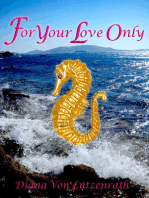 For Your Love Only