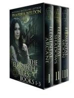 The Eldritch Files, Books 1-3
