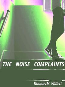 The Noise Complaints