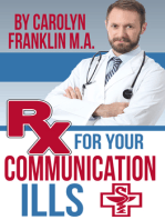Rx For Your Communication Ills
