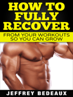 How to Fully Recover From Your Workouts so You Can Grow