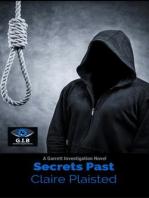Secrets Past (Garrett investigation Bureau, #2)