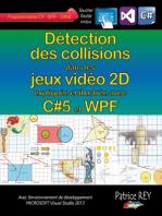 Detection des collisions dans les jeux video 2D: avec C#5, WPF et Visual Studio 2013