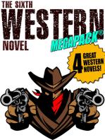 The Sixth Western Novel MEGAPACK ®