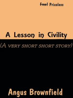 A Lesson In Civility (A very very short story)