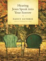 Hearing Jesus Speak into Your Sorrow