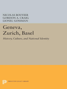 Geneva, Zurich, Basel: History, Culture, and National Identity