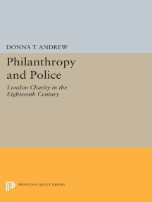 Philanthropy and Police: London Charity in the Eighteenth Century