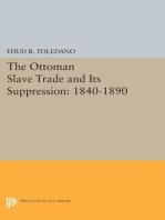 The Ottoman Slave Trade and Its Suppression