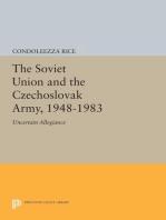 The Soviet Union and the Czechoslovak Army, 1948-1983