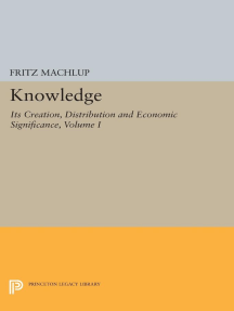Knowledge: Its Creation, Distribution and Economic Significance, Volume I: Knowledge and Knowledge Production