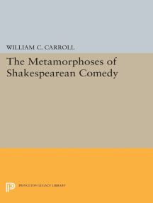 The Metamorphoses of Shakespearean Comedy
