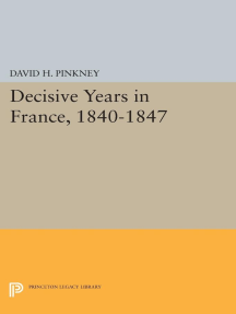 Decisive Years in France, 1840-1847