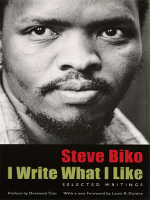 I Write What I Like: Selected Writings