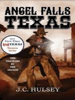 Angel Falls, Texas (The Traveler, #1)