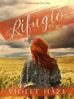 Rifugio (Evie, #1)