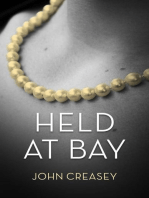 Held At Bay