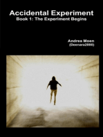 Accidental Experiment : Book 1: The Experiment Begins