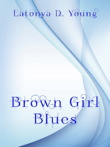 Brown Girl Blues