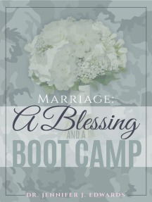 Marriage: A Blessing and a Boot Camp