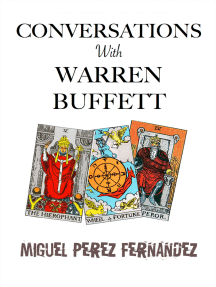 Conversations With Warren Buffett