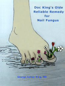 Doc King's Olde Reliable Remedy for Nail Fungus