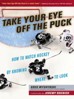 Take Your Eye Off the Puck