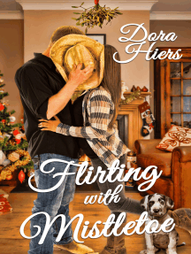 Flirting with Mistletoe