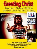 Greeting Christ (Premium Edition)