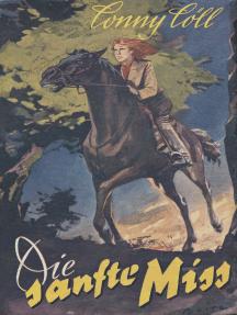 """Conny Cöll - Die """"sanfte"""" Miss"""