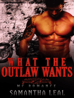 What the Outlaw Wants MC Romance