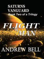 Flight of MAN... Book Two