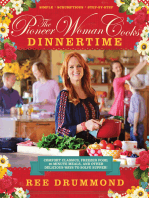 The Pioneer Woman Cooks: Dinnertime: Comfort Classics, Freezer Food, 16-Minute Meals, and Other Delicious Ways to Solve Supper!