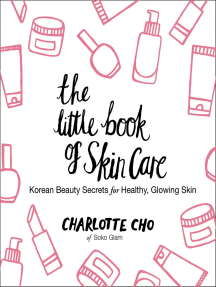 The Little Book of Skin Care by Charlotte Cho - Book - Read Online