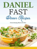 Daniel Fast Dinner Recipes Create Amazing Meals in No Time
