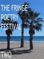 The Fringe Poetry Festival Two