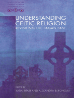 Understanding Celtic Religion: Revisiting the Pagan Past