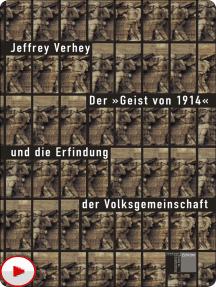 """Der """"Geist von 1914"""" und die Erfindung der Volksgemeinschaft"""